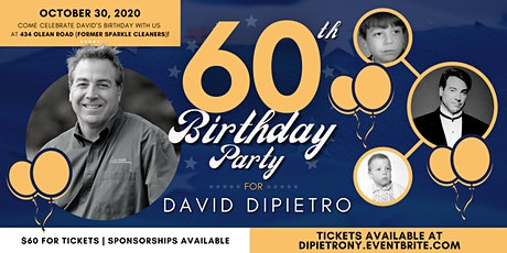 David DiPietro's 60th Birthday (Session 2) tickets