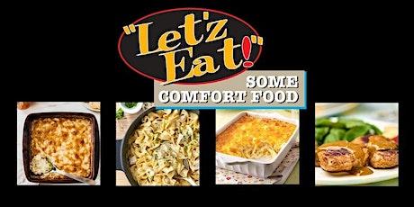Let'z Eat Some Comfort Food! tickets