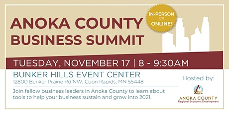 Anoka County Business Summit - In-Person Registration tickets