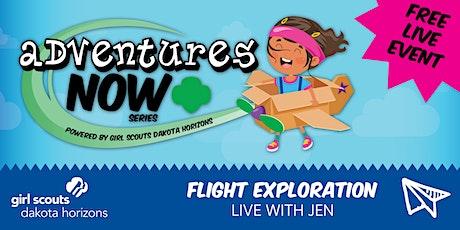 Adventures Now: Flight Exploration tickets