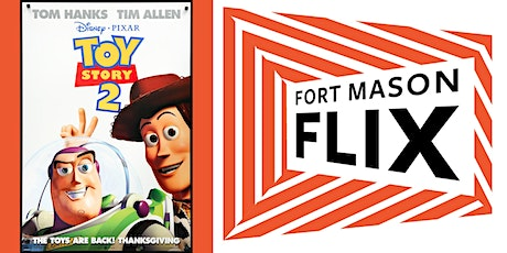 FORT MASON FLIX: Toy Story 2 tickets