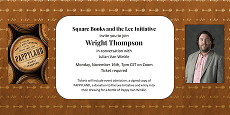 Pappyland Virtual Event  with Wright Thompson & Julian Van Winkle tickets