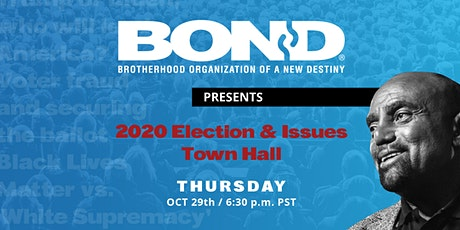 2020 Election and Issues Town Hall tickets