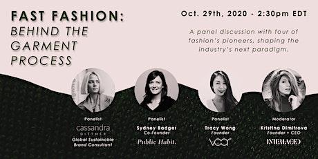 Webinar | Fast Fashion: Behind the Garment Process tickets