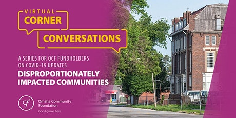 Virtual Corner Conversation: Disproportionately Impacted Communities tickets