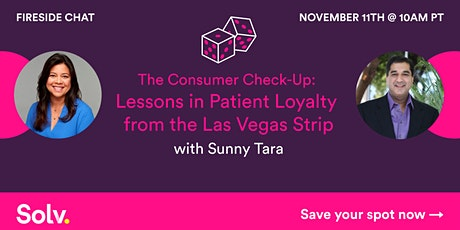 The Consumer Check-Up: Lessons in Patient Loyalty from the Las Vegas Strip tickets