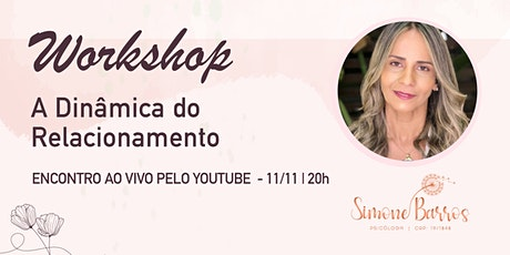 Workshop Online - A Dinâmica do Relacionamento ingressos
