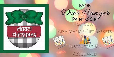 BYOB Christmas Door Hanger Paint & Sip! tickets