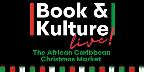 Book & Kulture Live! The African Caribbean Market tickets
