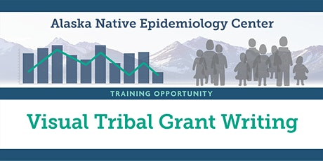 Visual Tribal Grant Writing, Beginner and Intermediate Workshop tickets