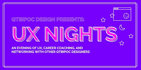 QTBIPOC Design Presents: UX Nights ingressos
