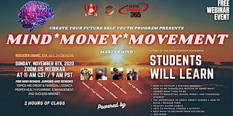 Create Your Future Self Youth Program: Mind Money Movement (FREE, WEBINAR) tickets