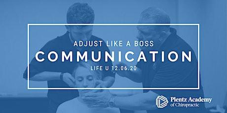 Adjust Like A Boss: Communication tickets