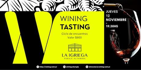 Wining Tasting #LaIgriega entradas