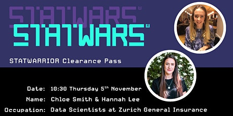 Chloe Smith & Hannah Lee, Data Scientists at Zurich General Insurance tickets