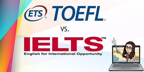 TOEFL vs. IELTS: Which Exam is Best for Me? tickets