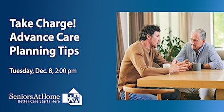 Take Charge! Advance Care Planning Tips tickets