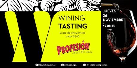 Wining Tasting #Profesión entradas