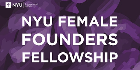 Female Founders Fellowship Info Session 1 tickets