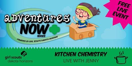 Adventures Now: Kitchen Chemistry tickets
