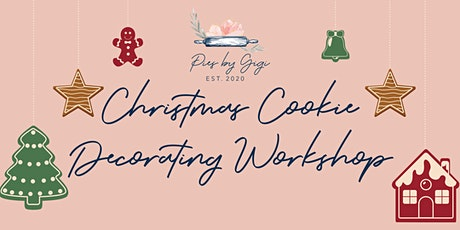 Pies By Gigi Christmas Cookie Decorating Workshop tickets