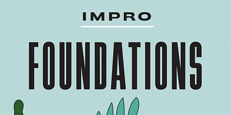 Impro Foundations - Virtual tickets