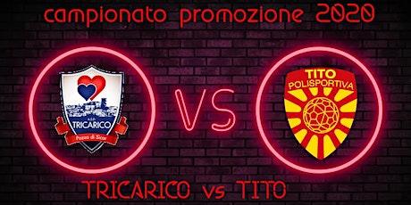 ASD PdS Tricarico vs Polisportiva Tito biglietti