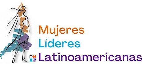 Mujeres Lideres Latinoamericanas  (8° Panel) entradas