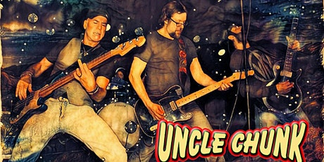 NEW DATE - UNCLE CHUNK with guest Atomic Play Boys tickets