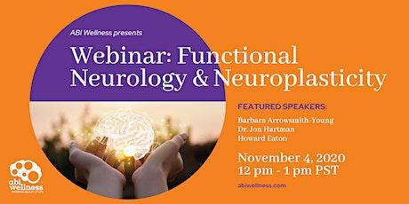 ABI Wellness Webinar: Functional Neurology, Neuroplasticity, ABI Wellness tickets
