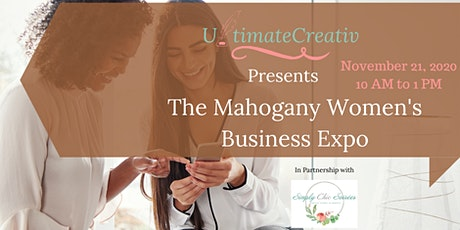 New Date: The Mahogany Women's Business Expo tickets