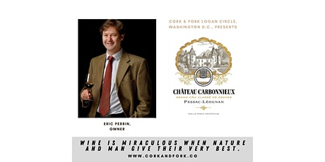 Chateau Carbonnieux: Eric and Marc Perrin, Owners tickets