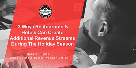 3 Ways Restaurants & Hotels Can Increase Revenue During The Holiday Season! tickets