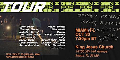 Gen Z For Jesus Tour - MIAMI, FL tickets