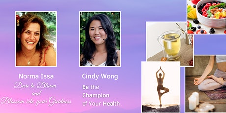 The Path to Wellness Made Clear, with  Norma Issa and Cindy Wong tickets