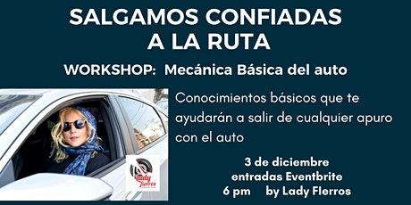 SALI CONFIADA A LA RUTA - Workshop MECÁNICA BÁSICA DEL AUTO by Lady FIerros boletos