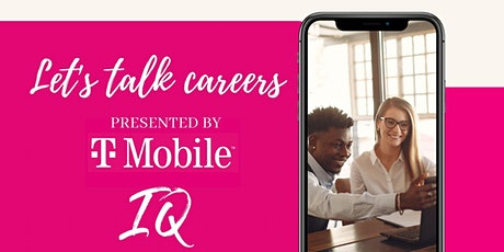 Career Talks TAMPA Presented by T-Mobile x Intern Queen tickets
