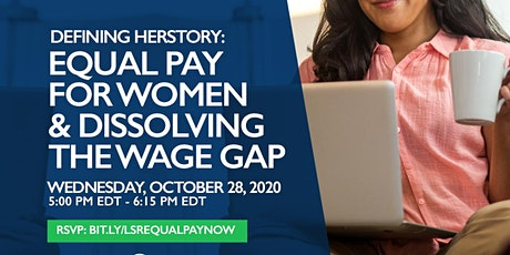 DEFINING HERSTORY: EQUAL PAY FOR WOMEN & DISSOLVING THE WAGE GAP tickets