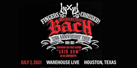 SEBASTIAN BACH - 32nd ANNIVERSARY TOUR tickets