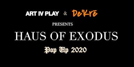 HAUS OF EXODUS Pop Up 2020 tickets