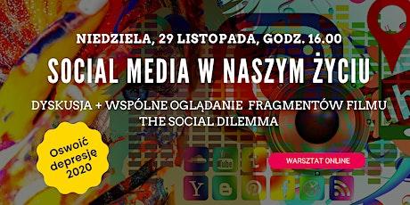 Social media w naszym życiu: dyskusja + fragmenty filmu The Social Dilemma tickets