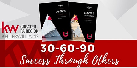 30-60-90/Success Through Others - Virtual! tickets