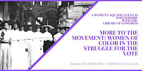 More to the Movement: Women of Color in the Struggle for the Vote tickets