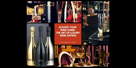 The Art of Luxury Wine Gifting Masterclass & Holiday Boutique tickets