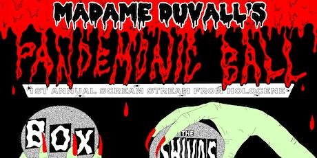 Madame Duvall's Pandemonic Ball (Virtual event) tickets