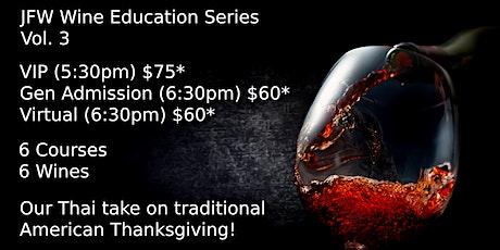 Khom Fai presents: JFW Educational Wine Series Vol. 3 tickets