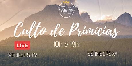 Culto de Primícias  25/10/2020 ingressos