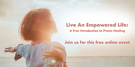 Live an Empowered Life: A Free Introduction to Pranic Healing tickets