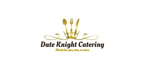 Date Knight Catering Presents: Single and Ready to Mingle tickets