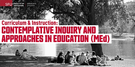 Contemplative Inquiry and Approached in Education MEd - Online Info Session tickets
